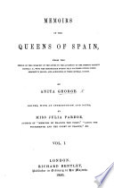 Annals of the Queens of Spain  from the period of the conquest of the Goths down to the reign of her present Majesty Isabel II   etc  vol  1  2 Book