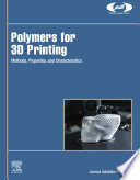 Polymers for 3D Printing