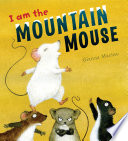 I Am the Mountain Mouse Book Online