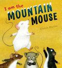 I Am the Mountain Mouse Pdf/ePub eBook