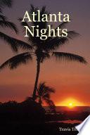 """""""Atlanta Nights"""" by Travis Tea"""