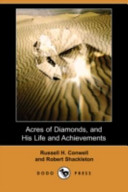 Acres of Diamonds, and His Life and Achievements (Dodo Press)