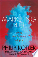 Marketing 4.0 moving from traditional to digital
