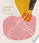 """Yoga: A Manual for Life"" by Naomi Annand"