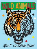 Wild Animals Adult Coloring Book