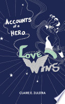 Accounts of a Hero