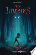 The Jumbies Tracey Baptiste Cover
