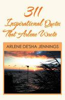 311 Inspirational Quotes That Arlene Wrote Pdf/ePub eBook