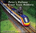 Peter S Railway The Great Train Robbery