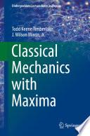 Classical Mechanics with Maxima Book