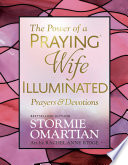 The Power of a Praying   Wife Illuminated Prayers and Devotions