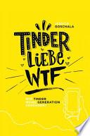 Tinder Liebe WTF