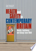 Health and Safety in Contemporary Britain