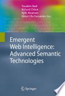 Emergent Web Intelligence  Advanced Semantic Technologies