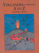 Volcanoes of Hawaii A to Z Coloring Book