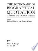 The Dictionary of Biographical Quotation of British and American Subjects