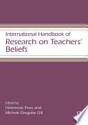 International Handbook Of Research On Teachers Beliefs