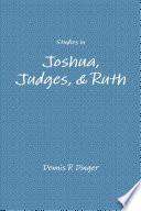 Studies In Joshua Judges Ruth
