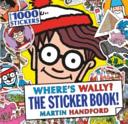 Where's Wally? the Sticker Book!