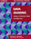 Data Sharing Using A Common Data Architecture