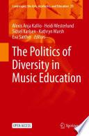 Öffnen Sie das Medium The politics of diversity in music education von Kallio, Alexis Anja [Herausgeber] im Bibliothekskatalog