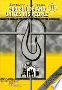 Journey With Jesus God Builds Unites His People Ii Tm 2004 Ed  Book PDF