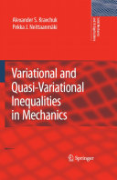 Variational and Quasi-Variational Inequalities in Mechanics