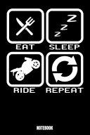 Eat Sleep Ride Repeat Notebook