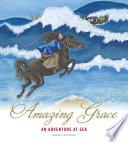 Amazing Grace: An Adventure at Sea