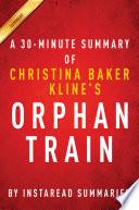 Orphan Train by Christina Baker Kline | A 30-minute Summary