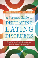 A Parent's Guide to Defeating Eating Disorders Pdf/ePub eBook
