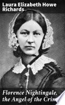 Florence Nightingale  the Angel of the Crimea