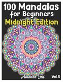 100 Mandalas for Beginners Midnight Edition