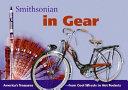 Smithsonian in Gear  Spotlight Smithsonian