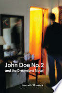 John Doe No  2 and the Dreamland Motel