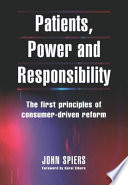 Patients, Power and Responsibility