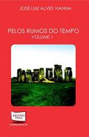 Pelos Rumos do Tempo - Vol. I
