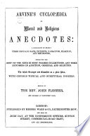 Cyclopedia of Moral and Religious Anecdotes     With an introduction  by Rev  George B  Cheever Book