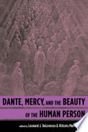 Dante  Mercy  and the Beauty of the Human Person