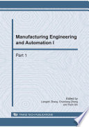 Manufacturing Engineering and Automation I