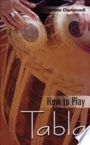 How To Play Tabla