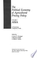 The Political Economy of Agricultural Pricing Policy: Asia