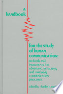 A Handbook for the Study of Human Communication