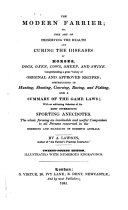 The Modern Farrier  Or  The Art of Preserving the Health and Curing the Diseases of Horses    24th Ed   Illustrated with Numerous Engravings