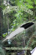 Wilderness Princess