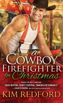 A Cowboy Firefighter for Christmas Pdf