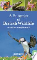 Bradt Guides  A Summer of British Wildlife