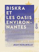 Biskra et les oasis environnantes - Au pays du bleu ebook