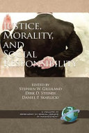 Justice  Morality  and Social Responsibility