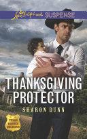 Thanksgiving Protector  Mills   Boon Love Inspired Suspense   Texas Ranger Holidays  Book 1